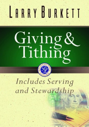 ... Tithing: Includes Serving and Stewardship (Burkett Financial Booklets