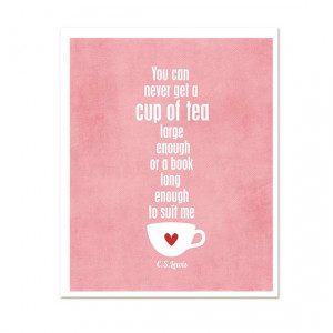Cup of tea-Decor quote