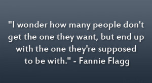 Fannie Flagg Quote
