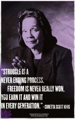 Coretta Scott King...