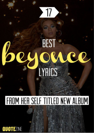 Beyonce Quotes: The 17 Best Lyrics From Her Self Titled New Album