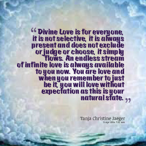 Quotes Picture: divine love is for everyone, it is not selective, it ...