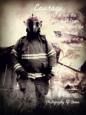 Firefighter Courage