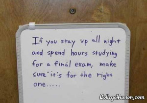 Funny Quotes About College Finals Week In