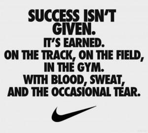 NIKE says it so well