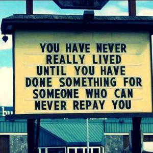 ... you have done something for someone who can never repay you s Lover