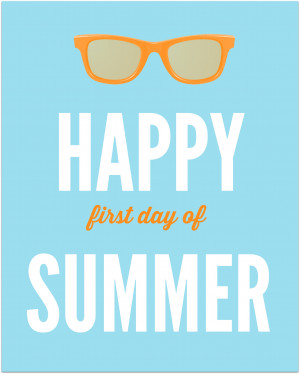 Summer Quotes Happy First Day Of Summer Big