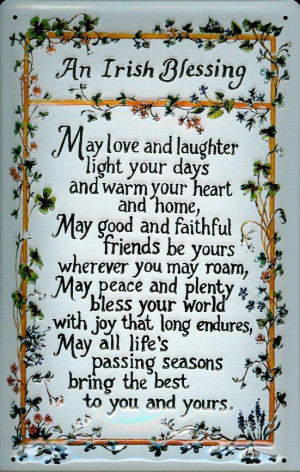 May love and laughter light your days and warm your heart and home,