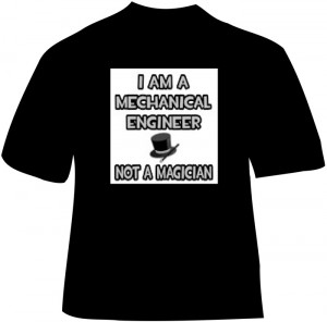... engineer-not-a-magician-t-shirt-with-mechanical-engineering-slogan.jpg