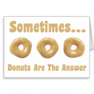 Funny Donut Sayings