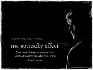 THE BUTTERFLY EFFECT [2004]