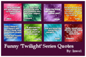 what do u think of these awsum twilight saga quotes and what ones are ...