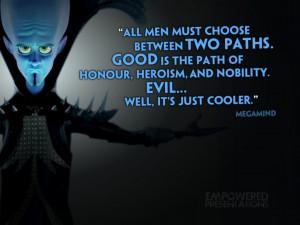 Megamind, on being evil