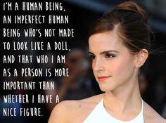 Emma Watson. | 29 Celebrities Saying Sensible Things About Body Image