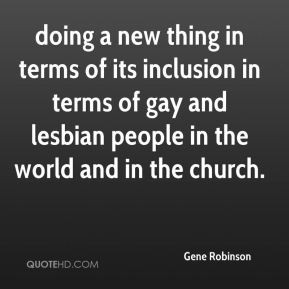 Gene Robinson - doing a new thing in terms of its inclusion in terms ...