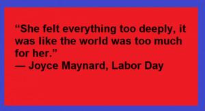 Post Tags : Joyce Maynard Labor Day quotes