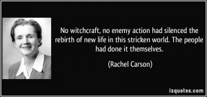 No witchcraft, no enemy action had silenced the rebirth of new life in ...