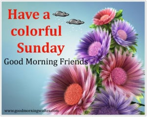 Happy Sunday , Sunday morning Wishes, Quotes, I love sunday morning ...