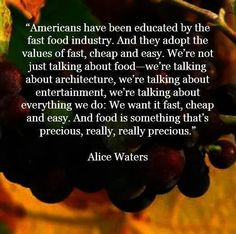 Alice Waters Food Quotes