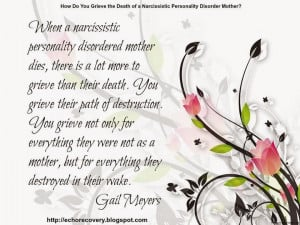 Grieving a narcissistic mother quote by Gail Meyers