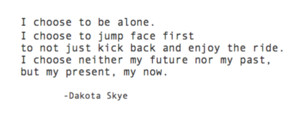 Dakota Skye quotes