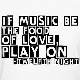 ... be the food of love, play on.