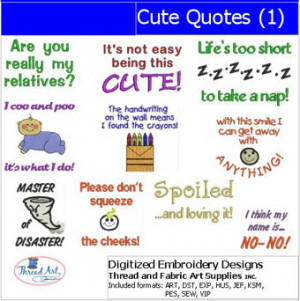 Machine Embroidery Designs - Cute Quotes(1)