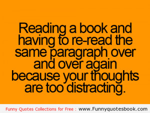 Re read the same paragraph of book - Funny Quotes