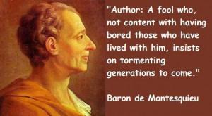 Baron de montesquieu famous quotes 1