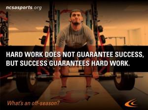 Hard work does not guarantee success. But success guarantees hard work ...