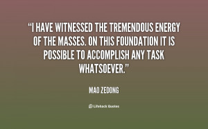 have witnessed the tremendous energy of the masses. On this ...