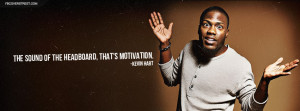 Kevin Hart Headboard Motivation Quote Picture