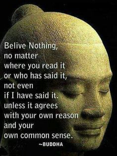 ... Quotes, Buddhism, Inspiration, Wisdom, Truths, Commons, Common Sense
