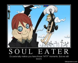 Soul Eater Demotivational...