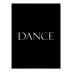 Dance Quotes Inspirational Dancing Quote Posters