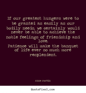 Patience Love Quotes Anne austin picture quote - if