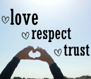 love , respect & trust its all what I'm asking for