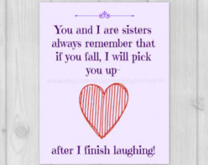Sister Quotes-Gift for Sister-Quote Art-Sister Gift-8x10 Wall Art ...