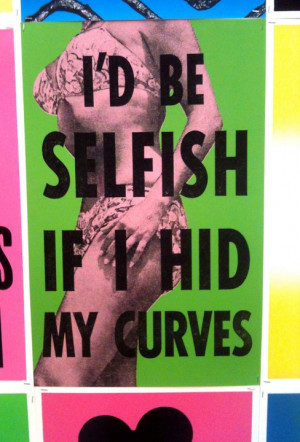 ... love this quote i love this quote i love my curves quotes postsecret