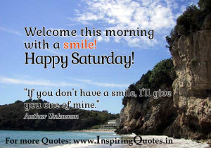 Happy Saturday Wishes Inspirational Quotes, Motivational Thoughts