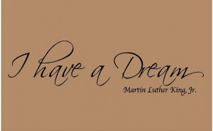 ... luther king jr i have a dream quote. I have A Dream 36x10 Martin