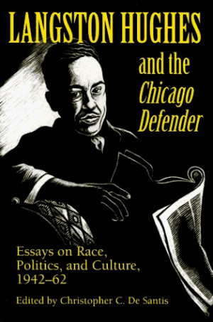Langston Hughes and the *Chicago Defender*: Essays on Race, Politics ...