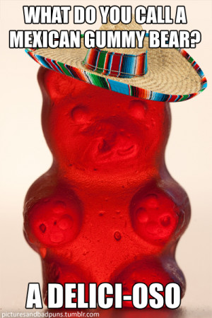 What do you call a Mexican gummy bear?