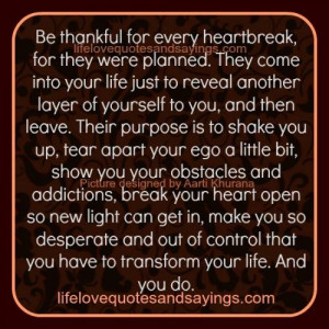 Be Thankful For Every Heartbreak..