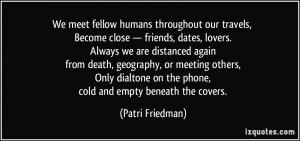 Lovers And Friends Quotes More patri friedman quotes