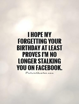 ... stalking-you-on-facebook-quote-1.jpg Resolution : 500 x 660 pixel