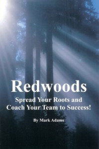 Redwoods: Spread Your Roots and Coach Your Team to Success
