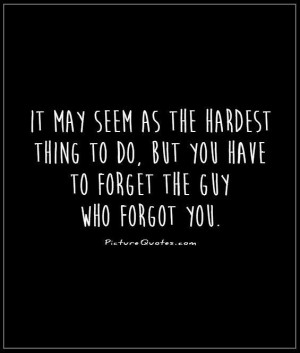 Quotes And Sayings For Guys ~ Move On Quotes | Move On Sayings | Move ...