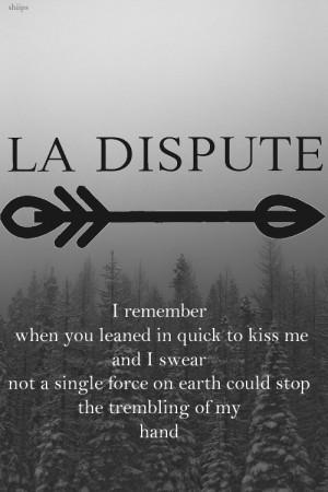 La Dispute Quotes