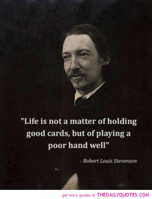 ... -holding-good-card-robert-louis-stevenson-quotes-sayings-pictures.jpg